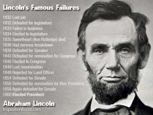 Lincoln's famous failures Inspiration Boost 122-Lincolns-Famous-Failures